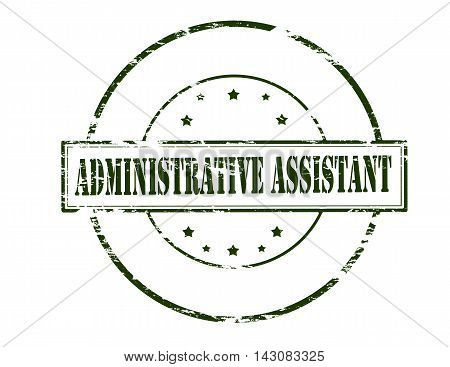 Rubber stamp with text administrative assistant inside vector illustration