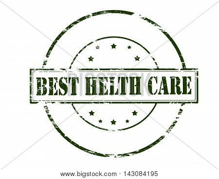 Rubber stamp with text best health care inside vector illustration