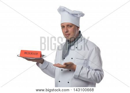 chef shows on the inscription reserve, on a white background