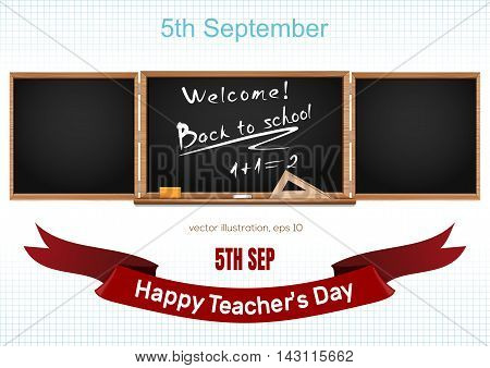 Back to school. 5th September. Teacher's Day. Three components chalkboard. Vector illustration