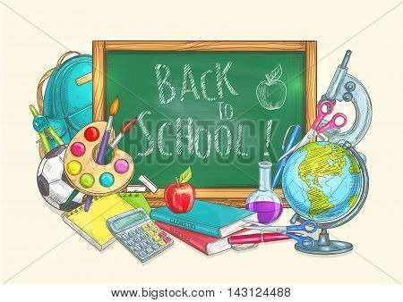 Back to School welcome banner with green chalk blackboard and doodle sketch school supplies of apple, globe, greenboard, backpack, rucksack, soccer ball, pen, calculator, pencil, copybook, squared paper sheet, scissors, compass, watercolor paint brushes,