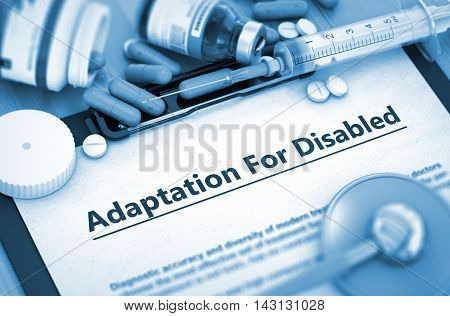 Medical Concept- Adaptation For Disabled On Background of Medicaments Composition - Pills, Injections and Syringe. 3D.