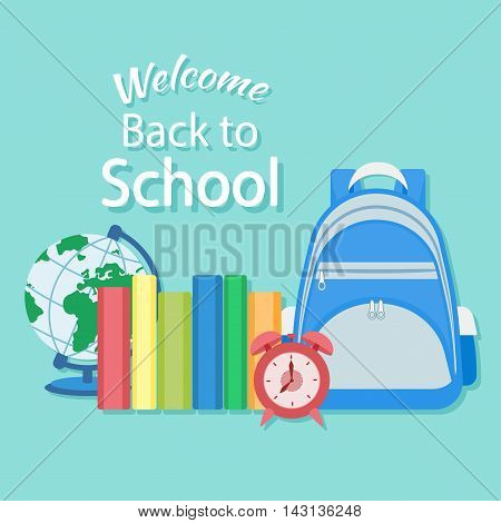 Welcome back to school. Education in the school concept background. Knapsack, books, alarm clock, globe. Vector illustration. School supplie and items.