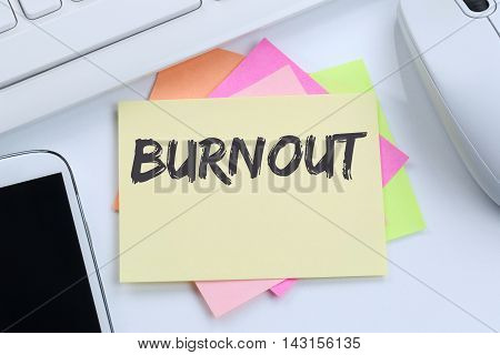Burnout ill illness stress stressed at work business concept desk computer keyboard
