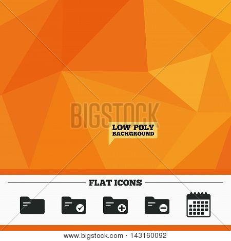 Triangular low poly orange background. Accounting binders icons. Add or remove document folder symbol. Bookkeeping management with checkbox. Calendar flat icon. Vector