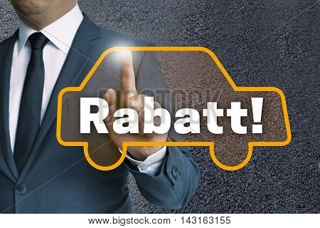 Rabatt (in Germen Discount) Auto Touchscreen Is Operated By Businessman Concept