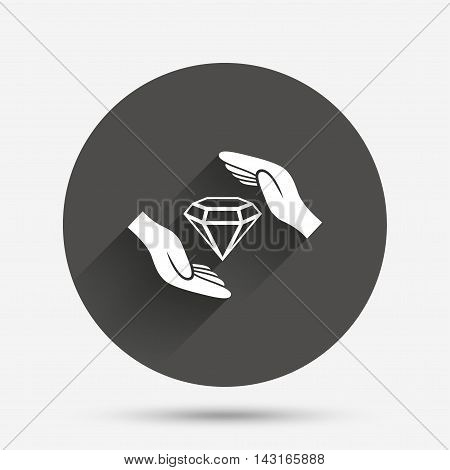 Jewelry insurance sign icon. Hands protect cover diamonds symbol. Brilliants insurance. Circle flat button with shadow. Vector