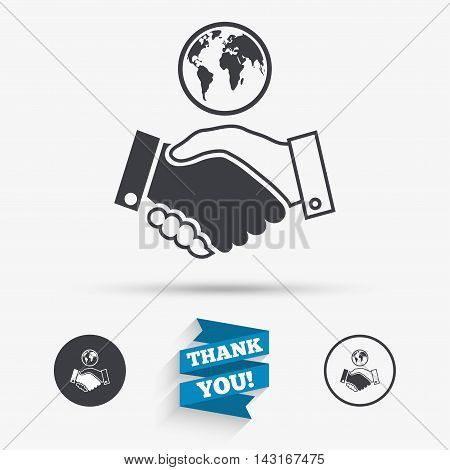 World handshake sign icon. Amicable agreement. Successful business with globe symbol. Flat icons. Buttons with icons. Thank you ribbon. Vector