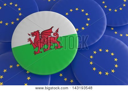 Wales And The European Union: Welsh Flag And EU Flag Badges 3d illustration