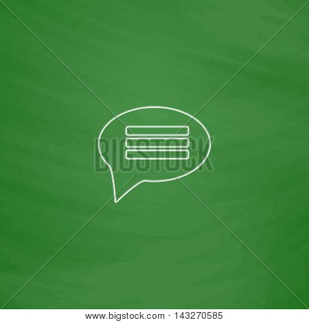 Chat Outline vector icon. Imitation draw with white chalk on green chalkboard. Flat Pictogram and School board background. Illustration symbol
