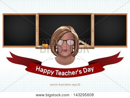 Female teacher on a background of black chalkboard. Back to school. Teacher's Day. Vector illustration.
