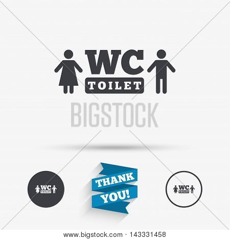 WC Toilet sign icon. Restroom or lavatory symbol. Flat icons. Buttons with icons. Thank you ribbon. Vector