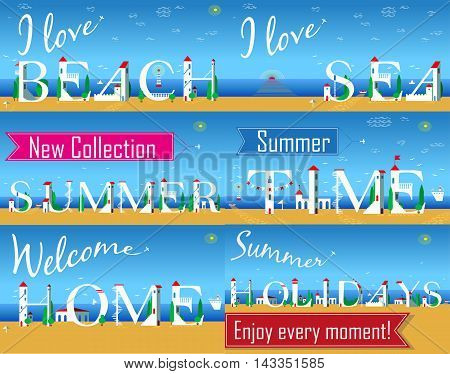 Travel cards. Artistic font. I love beach. I love sea. New collection. Summer time. Welcome home. Summer holidays. Enjoy every moment. White houses on the beach. Plane in the sky. Vector illustration