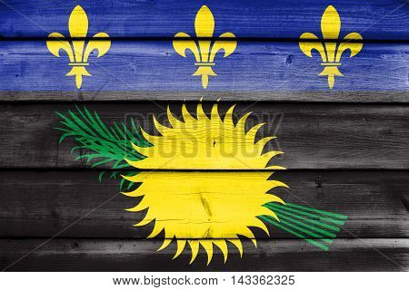 Flag Of Guadeloupe (local), France, Painted On Old Wood Plank Background