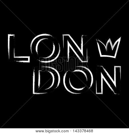 T shirt typography graphics London city with crown. Urban modern design. White text on black background. Symbol of England Britain United Kingdom. Template apparel card poster. Vector illustration