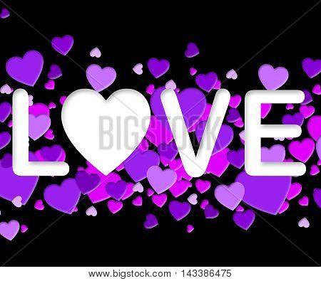 Love Word Means Romance Loving 3D Illustration