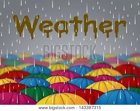 Weather Rain Indicates Overcast Showers And Rainfall