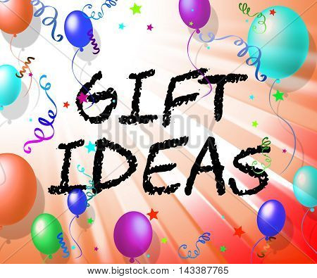 Gift Ideas Represents Giftbox Giving And Celebration