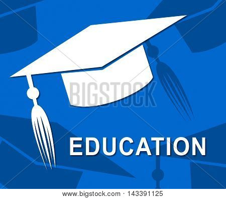 Education Mortarboard Means Graduate Learning And Studying
