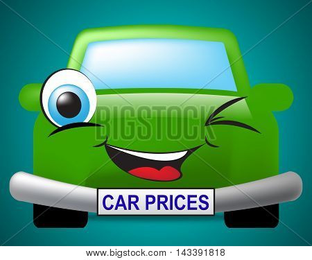 Car Prices Means Vehicle Current Price Or Value