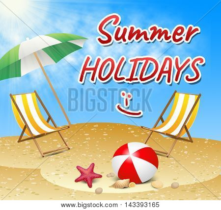 Summer Holidays Represents Holiday Getaway And Break