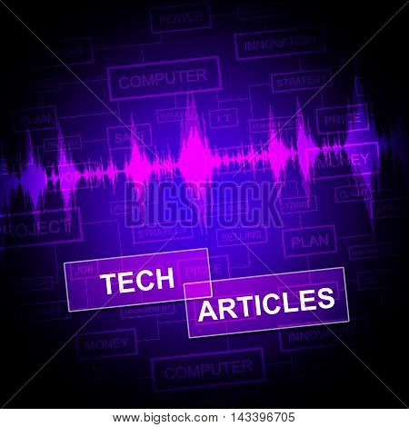 Tech Articles Means Technology Publication And Journalism