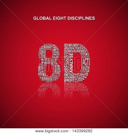 Global eight disciplines typography background. Red background with main title 8D filled by other words related with global eight disciplines method. Vector illustration