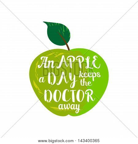 Inspirational Motivated Quote. Proverb an apple a day keeps the doctor away. Motivational Poster Concept. Green apple healthy fruit. Template for banner with quotation. Vector Illustration