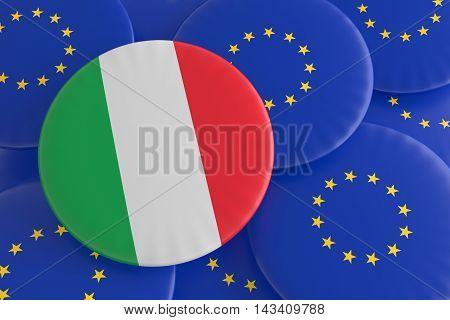 Italy And The European Union: Italian Flag And EU Flag Badges 3d illustration