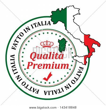 Made in Italy, Premium Quality (text written Italian language) grunge stamp with the map and the national flag colors. Print colors (CMYK) used.