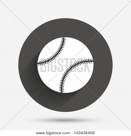 Baseball ball sign icon. Sport symbol. Circle flat button with shadow. Vector
