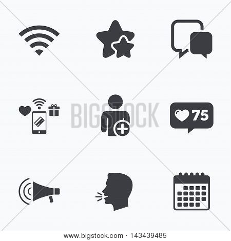 Wifi and chat bubbles icons. Add user and megaphone loudspeaker symbols. Communication signs. Flat talking head, calendar icons. Stars, like counter icons. Vector