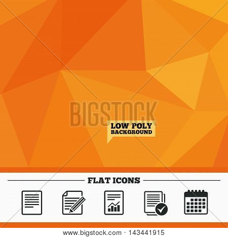 Triangular low poly orange background. File document icons. Document with chart or graph symbol. Edit content with pencil sign. Select file with checkbox. Calendar flat icon. Vector