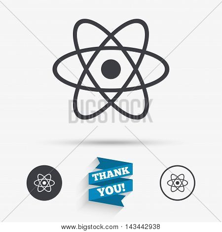 Atom sign icon. Atom part symbol. Flat icons. Buttons with icons. Thank you ribbon. Vector