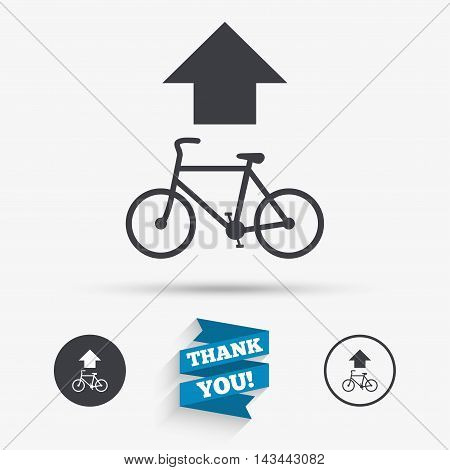 Bicycle path trail sign icon. Cycle path. Up straight arrow symbol. Flat icons. Buttons with icons. Thank you ribbon. Vector