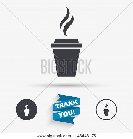 Coffee glass sign icon. Hot coffee button. Hot tea drink with steam. Takeaway. Flat icons. Buttons with icons. Thank you ribbon. Vector