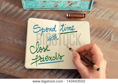Handwritten Text Spend Time With Close Friends