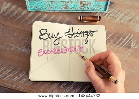 Handwritten Text Buy Experiences Instead Of Things