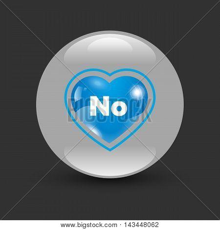Dating heart bagde No on a black background