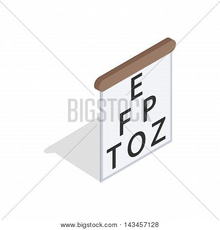 Table for eye tests icon in isometric 3d style isolated on white background. Vision symbol