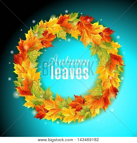 The circle of autumn leaves on a bright blue background maple leaves of bright colors light shine bright. Vector illustration.