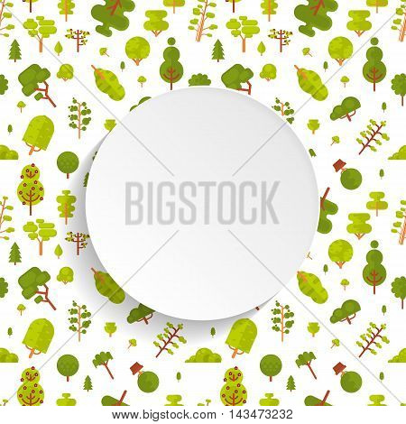 Stock vector illustration seamless pattern with green trees and bushes on white background in flat style with bare circle banner or round sticker of paper for Environmental Design, eco style, ecology