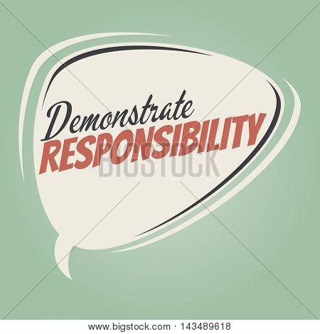 demonstrate responsibility retro speech balloon