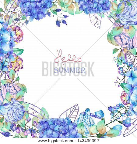 A floral frame of the watercolor blue flowers, Hydrangea and Roses, a place for a text, painted on a white background