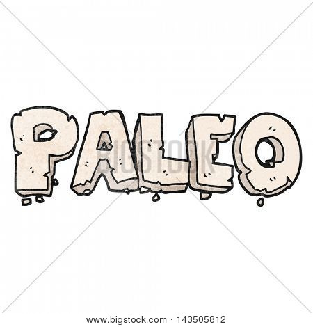 paleo freehand textured cartoon sign