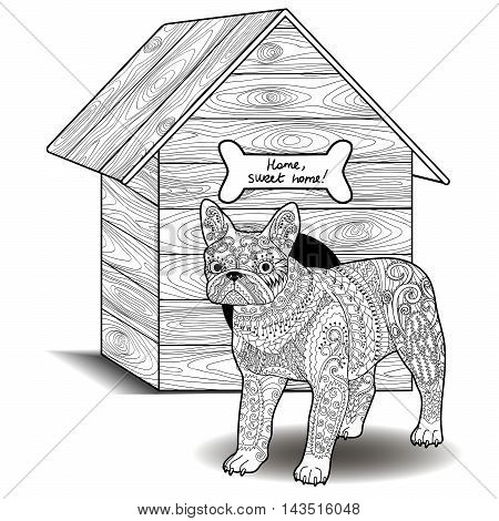 Dog standing in front of the doghouse. Adult antistress coloring page with french bulldog. Black and white animal zendoodle. Sketch for tattoo, poster, print, t-shirt in zentangle style. Vector