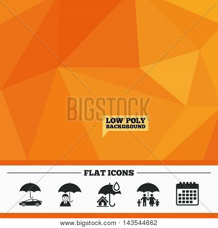 Triangular low poly orange background. Family, Real estate or Home insurance icons. Life insurance and umbrella symbols. Car protection sign. Calendar flat icon. Vector