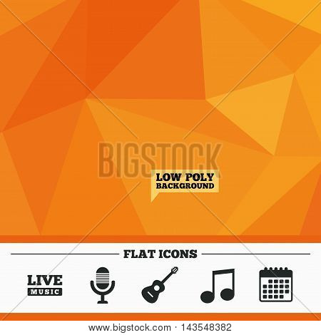Triangular low poly orange background. Musical elements icons. Microphone and Live music symbols. Music note and acoustic guitar signs. Calendar flat icon. Vector