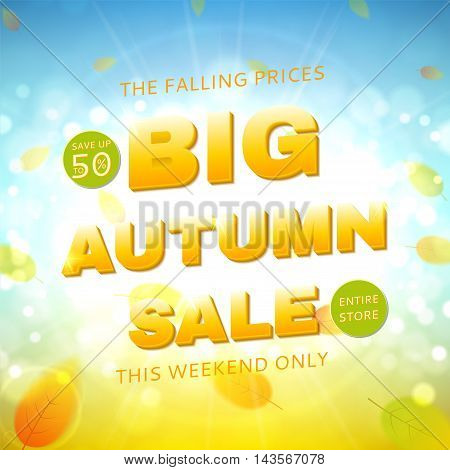 Big autumn sale banner. Shiny backdrop with seasonal special offer. Beautiful sunny background with the falling leaves. Vector illustration.