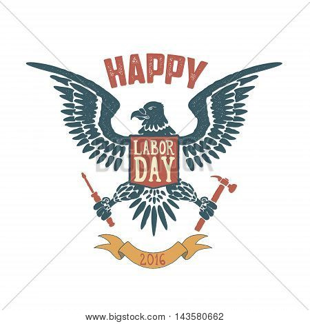 Happy labor day poster template. Eagle isolate on white background. Vector illustration.